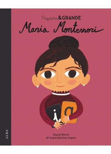 """Short story """"Pequeña y Grande Maria Montessori"""" Alba Editorial"""