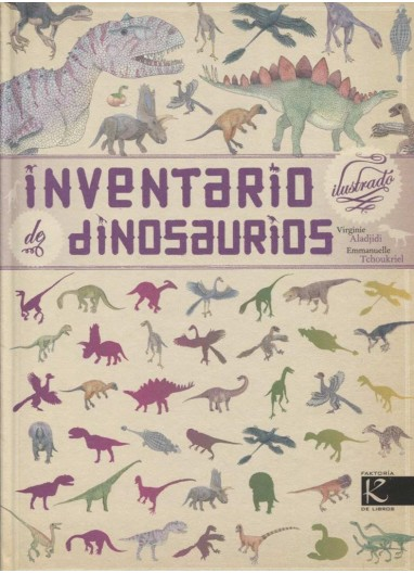 """Book """"Inventario Ilustrado de Dinosaurios"""" Faktoria K Libros"""