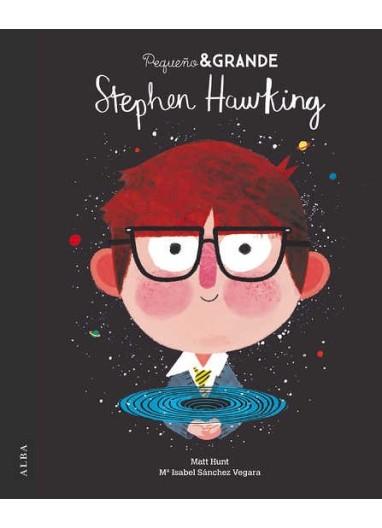 """Short story """"Pequeña y Grande Stephen Hawking"""" Alba Editorial"""